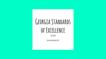 Georgia Standards of Excellence English Language Arts 7th Grade Standards