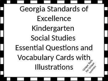 Georgia Standards of Excellence Essential Questions Kindergarten Social Studies