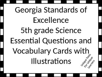 Georgia Standards of Excellence Essential Questions for Fifth grade Science