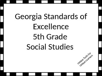 Georgia Standards of Excellence Fifth Grade Social Studies
