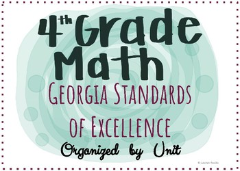 Georgia Standards of Excellence -GSE- 4th Grade Math Standards - by Unit