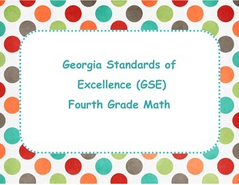 Georgia Standards of Excellence (GSE)-Math 4th Grade