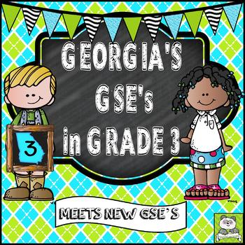 Georgia Standards of Excellence Grade 3 (Meets New GSE's)