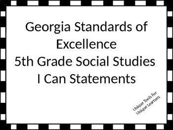 Georgia Standards of Excellence I Can Statements for 5th grade social studies.