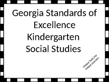 Georgia Standards of Excellence Kindergarten Social Studies