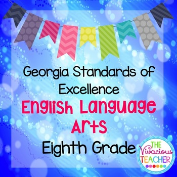 Georgia Standards of Excellence Posters Eighth Grade Engli