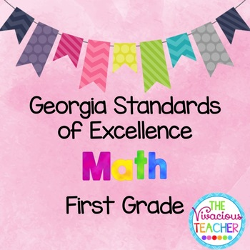 Georgia Standards of Excellence Posters First Grade Math