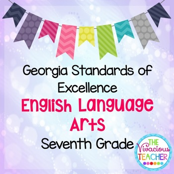 Georgia Standards of Excellence Posters Seventh Grade English Language Arts