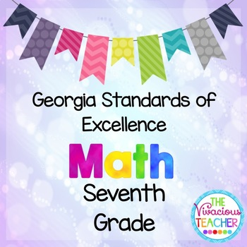 Georgia Standards of Excellence Posters Seventh Grade Math