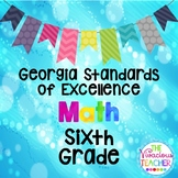 Georgia Standards of Excellence Posters Sixth Grade Math