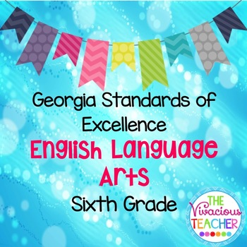 Georgia Standards of Excellence Posters Sixth Grade English Language Arts