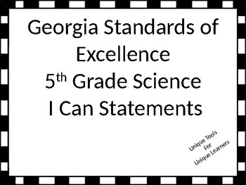 Georgia Standards of Excellence Posters for 5th grade Science I Can Statements