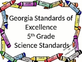 Georgia Standards of Excellence Science Fifth Grade with a Crayon Border.
