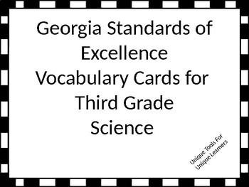 Georgia Standards of Excellence Science Vocabulary Cards for 3rd grade