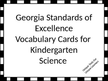 Georgia Standards of Excellence Science Vocabulary Cards for Kindergarten