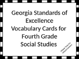 Georgia Standards of Excellence Vocabulary Cards Fourth Grade Social Studies