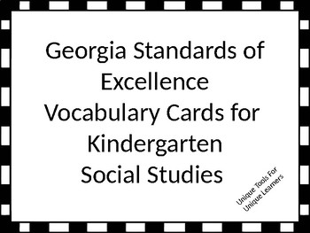 Georgia Standards of Excellence Vocabulary Cards Kindergarten Social Studies