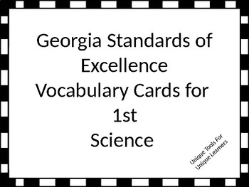 Georgia Standards of Excellence Vocabulary Cards for 1st grade Science