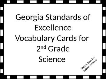 Georgia Standards of Excellence  Vocabulary Cards for 2nd grade Science