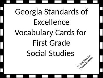 Georgia Standards of Excellence Vocabulary Cards for  First Grade Social Studies
