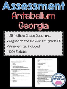 Georgia Studies: Antebellum Georgia Assessment (Editable)