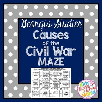 Georgia Studies Causes of the Civil War MAZE
