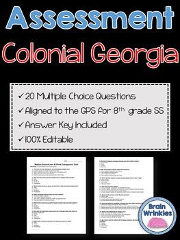 Georgia Studies: Colonial Georgia Assessment (Editable)