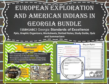 Georgia Studies: European Exploration and American Indians in Georgia (SS8H1)