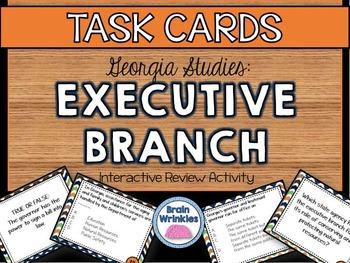 Georgia Studies: Executive Branch TASK CARDS
