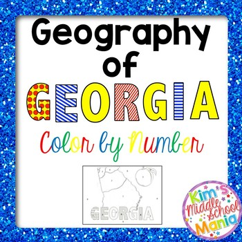 Georgia Studies-Geography of Georgia Color by Number Great for End of Year