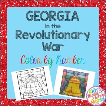Georgia Studies-Georgia Revolutionary War Color by Number