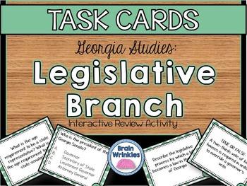 Georgia Studies: Legislative Branch TASK CARDS