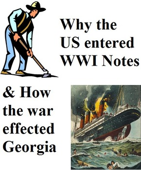 Georgia Studies World War 1, Lusitania, Zimmerman, & Georgia Notes(Day 2 ofWWI)