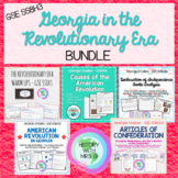 Georgia in the Revolution - GSE SS8H3 BUNDLE - Elements a-d