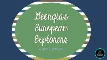 Georgia's European Explorers - Graphic Organizers