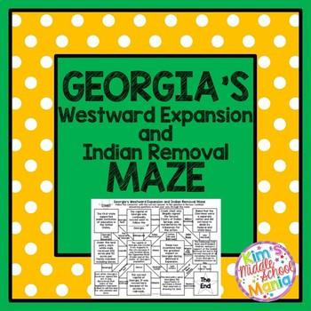 Georgia Studies Georgia's Westward Expansion and Indian Removal Maze