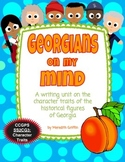 Georgians on My Mind Historical Figures Character Traits Writing Unit