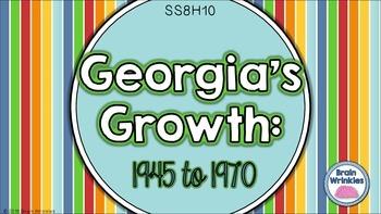 Georgia Studies: 1945 to 1970 (SS8H10)