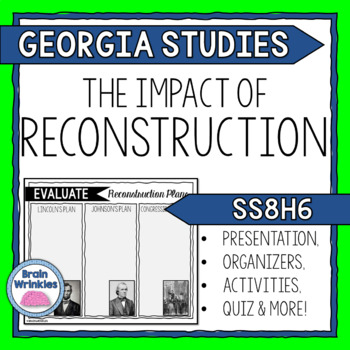 Georgia Studies: The Impact of Reconstruction (SS8H6)
