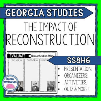 Georgia Studies: The Impact of Reconstruction