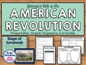 Georgia Studies: The American Revolution (SS8H3)