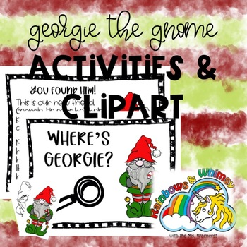 Georgie the Gnome Clipart & Activities