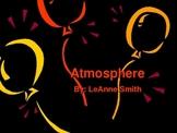 Geosphere:  Lithosphere, Biosphere, Atmosphere, Hydrosphere
