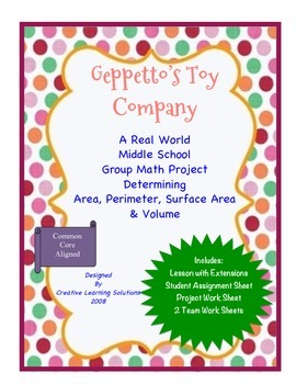 Geppetto's Toy Company:Cooperative Learning Project-Middle School Math