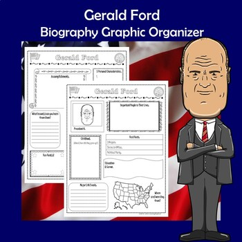 Gerald Ford President Biography Research Graphic Organizer