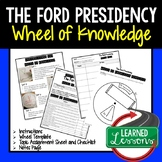 Gerald Ford's Presidency Activity, Wheel of Knowledge (Interactive Notebook)