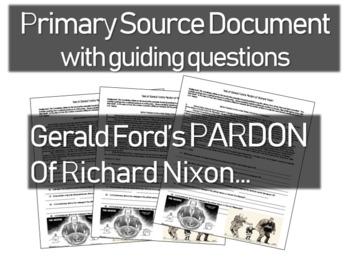 Gerald Ford's Pardon of Richard Nixon: text w guiding Qs & political cartoons
