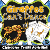 Giraffes Can't Dance Character Traits  | First Day of School Activities
