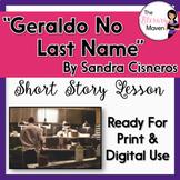 Geraldo No Last Name by Sandra Cisneros - Print & Digital