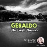 Geraldo No Last Name by Sandra Cisneros Short Story Unit